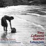XIMO CAFFARENA QUARTET Folken Jazz [CONCIERTO APLAZADO]